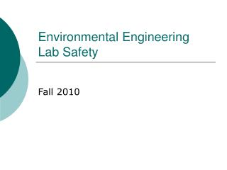 Environmental Engineering Lab Safety