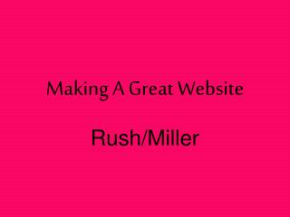 Making A Great Website
