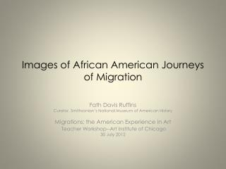 Images of African American Journeys of Migration
