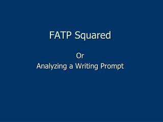 FATP Squared