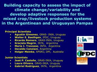 Building capacity to assess the impact of  climate change/variability and  develop adaptive responses for the  mixed cro
