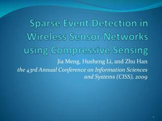 Sparse Event Detection in Wireless Sensor Networks using Compressive Sensing