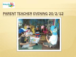 Parent teacher evening 20/2/12