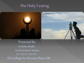 The Holy Fasting: