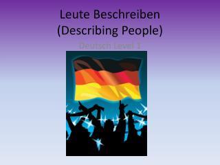 Leute Beschreiben (Describing People)