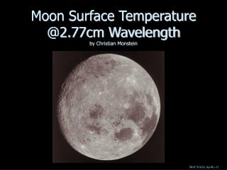 Moon Surface Temperature @2.77cm Wavelength by Christian Monstein