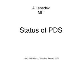 Status of PDS
