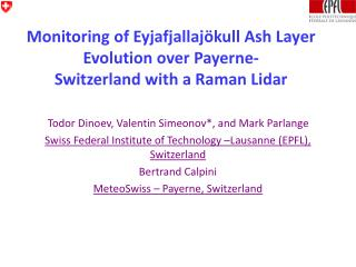 Monitoring of Eyjafjallajökull Ash Layer Evolution over Payerne- Switzerland with a Raman Lidar