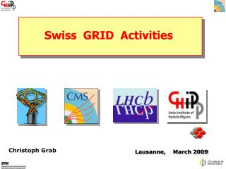 Swiss  GRID  Activities