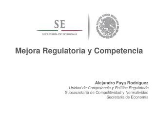 Mejora Regulatoria y Competencia