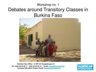 Workshop no. 1 Debates around Transitory Classes in Burkina Faso