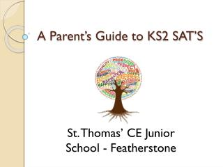 A Parent's Guide to KS2 SAT'S
