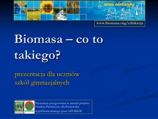 Biomasa – co to takiego?