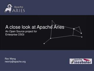 A close look at  Apache Aries An Open Source project for  Enterprise OSGi
