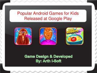 Popular Android Games for Kids Released at Google play