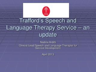 Trafford's Speech and Language Therapy Service – an update