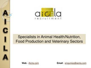 Veterinary, Animal Health Industry Jobs - Aicila Recruitment