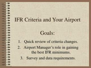 IFR Criteria and Your Airport Goals: