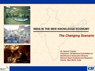 INDIA IN THE NEW KNOWLEDGE ECONOMY The Changing Scenario