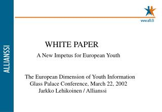 WHITE PAPER  A New Impetus for European Youth