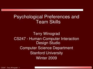 Psychological Preferences and Team Skills Terry Winograd