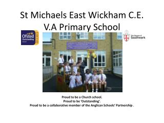 St Michaels East Wickham C.E. V.A Primary School