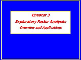 Chapter 3 Exploratory Factor Analysis: Overview and Applications