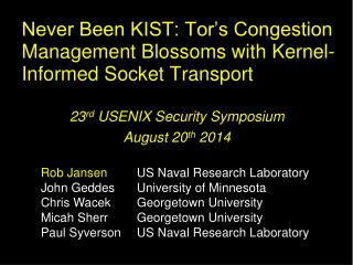 Never Been KIST: Tor's Congestion Management Blossoms with Kernel-Informed Socket Transport