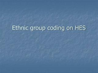 Ethnic group coding on HES