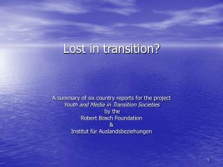 Lost in transition?