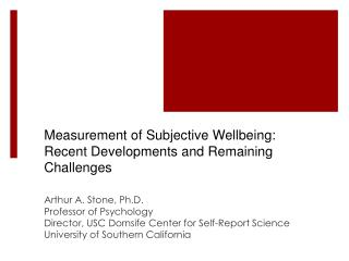 Measurement of Subjective Wellbeing: Recent Developments and Remaining Challenges
