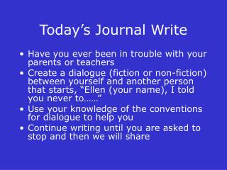 Today's Journal Write