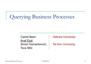 Querying Business Processes