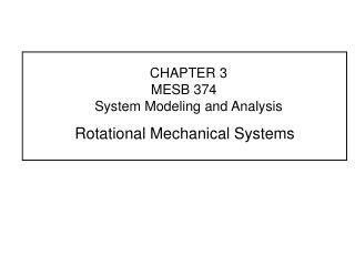 CHAPTER 3 MESB 374	 System Modeling and Analysis