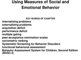 Using Measures of Social and Emotional Behavior