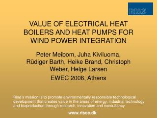 VALUE OF ELECTRICAL HEAT BOILERS AND HEAT PUMPS FOR WIND POWER INTEGRATION