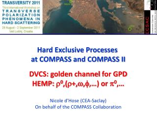 Hard Exclusive  Processes at  COMPASS and COMPASS II DVCS: golden  channel  for GPD