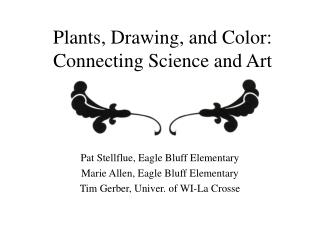 Plants, Drawing, and Color: Connecting Science and Art