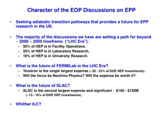 Character of the EOP Discussions on EPP