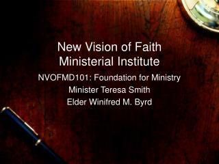 New Vision of Faith Ministerial Institute