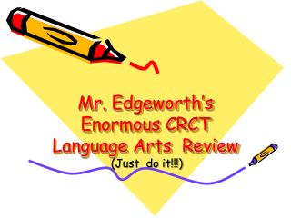 Mr.  Edgeworth's  Enormous CRCT Language Arts  Review