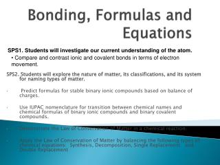 Bonding, Formulas and Equations