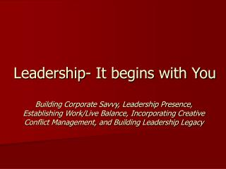 Leadership- It begins with You
