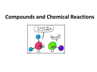 Compounds and Chemical Reactions