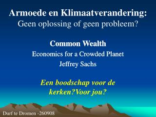 Armoede en Klimaatverandering: Geen oplossing of geen probleem?