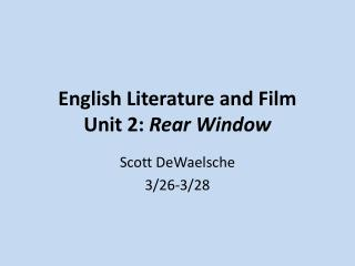 English Literature and Film Unit 2:  Rear Window