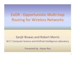 ExOR  : Opportunistic Multi-hop Routing for Wireless Networks