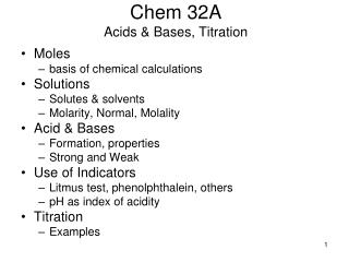 Chem 32A Acids & Bases, Titration