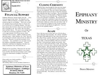 Epiphany Ministries operates purely from the