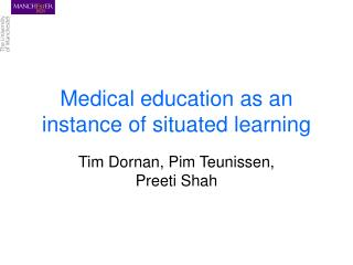 Medical education as an instance of situated learning
